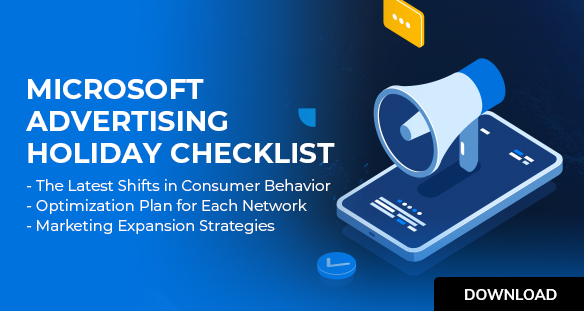Microdoft Advertising Holiday checklist